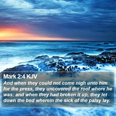 Mark 2:4 KJV Bible Verse Image