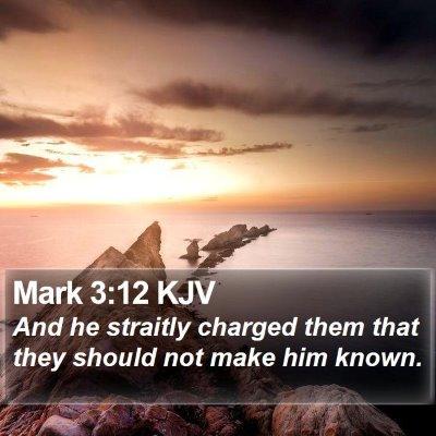 Mark 3:12 KJV Bible Verse Image