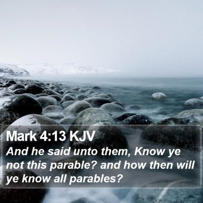 Mark 4:13 KJV Bible Verse Image