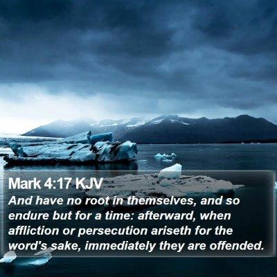 Mark 4:17 KJV Bible Verse Image