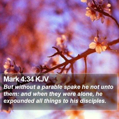 Mark 4:34 KJV Bible Verse Image