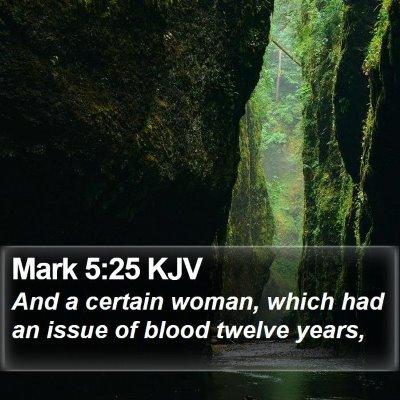 Mark 5:25 KJV Bible Verse Image