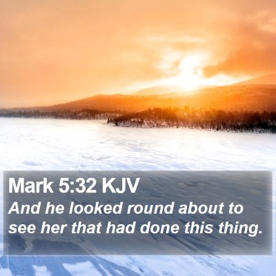 Mark 5:32 KJV Bible Verse Image