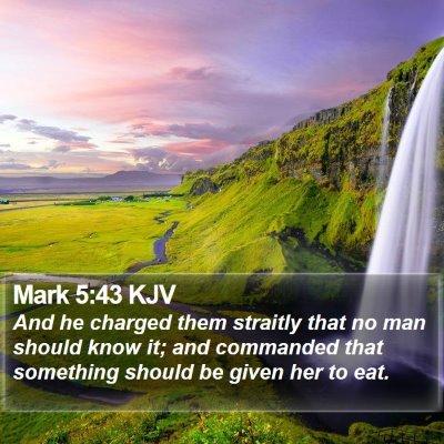 Mark 5:43 KJV Bible Verse Image