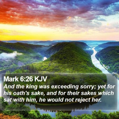 Mark 6:26 KJV Bible Verse Image