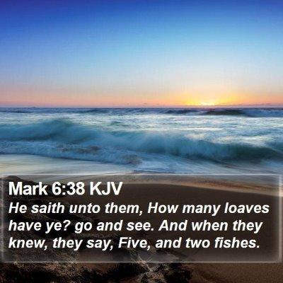 Mark 6:38 KJV Bible Verse Image