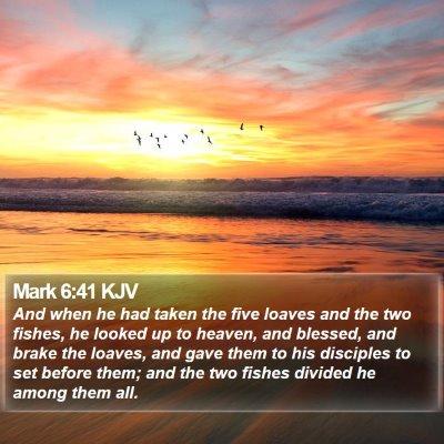Mark 6:41 KJV Bible Verse Image