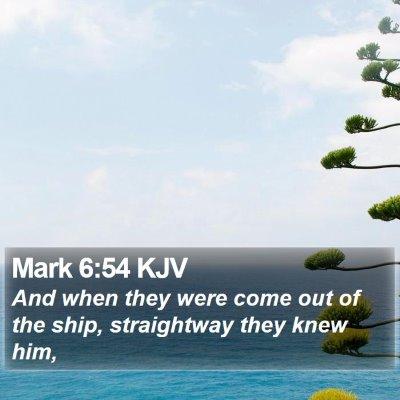 Mark 6:54 KJV Bible Verse Image