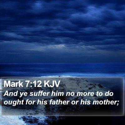Mark 7:12 KJV Bible Verse Image