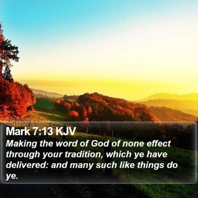 Mark 7:13 KJV Bible Verse Image