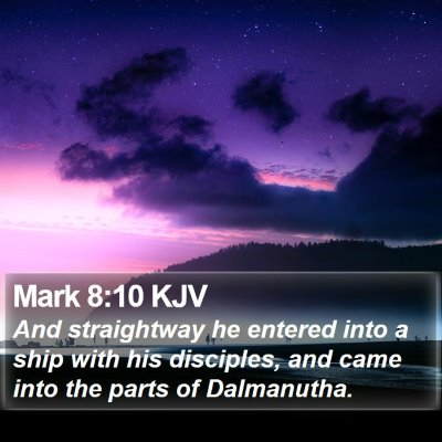 Mark 8:10 KJV Bible Verse Image
