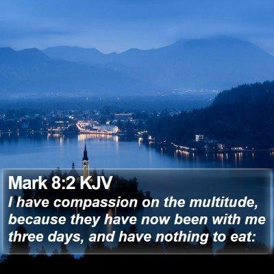 Mark 8:2 KJV Bible Verse Image