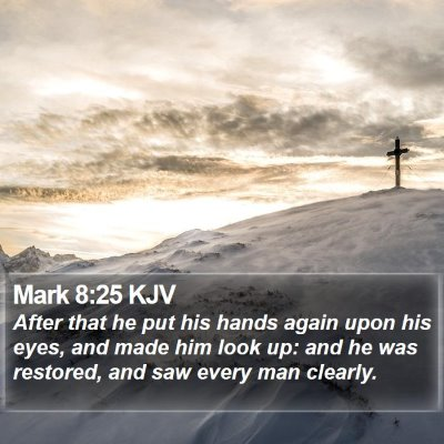 Mark 8:25 KJV Bible Verse Image