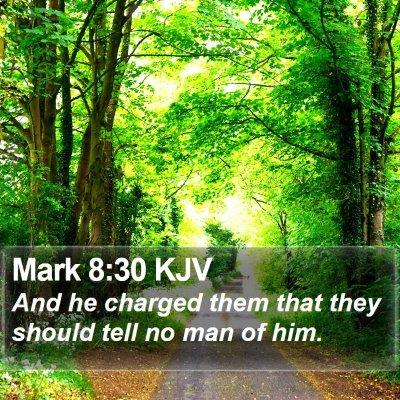 Mark 8:30 KJV Bible Verse Image