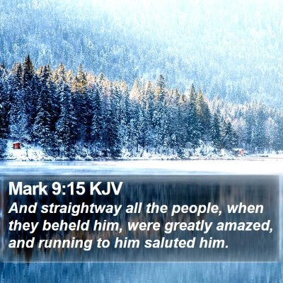 Mark 9:15 KJV Bible Verse Image