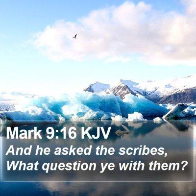 Mark 9:16 KJV Bible Verse Image