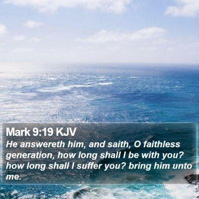 Mark 9:19 KJV Bible Verse Image