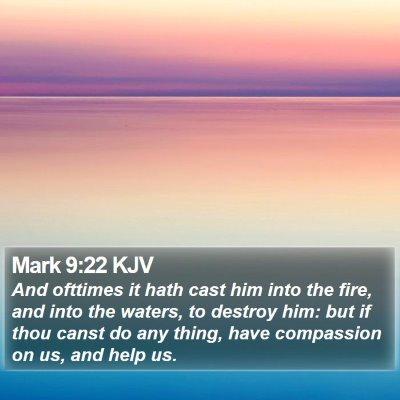 Mark 9:22 KJV Bible Verse Image