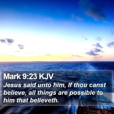 Mark 9:23 KJV Bible Verse Image
