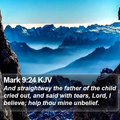 Mark 9:24 KJV Bible Verse Image