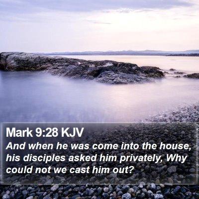 Mark 9:28 KJV Bible Verse Image