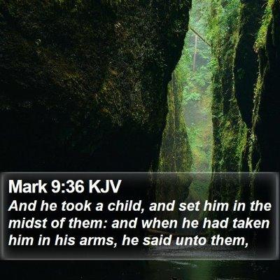 Mark 9:36 KJV Bible Verse Image