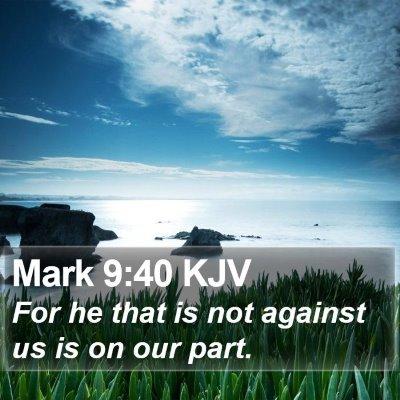 Mark 9:40 KJV Bible Verse Image