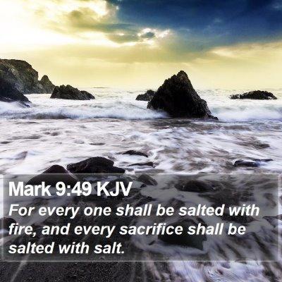 Mark 9:49 KJV Bible Verse Image