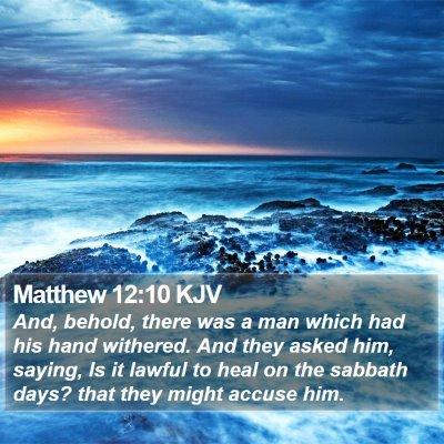 Matthew 12:10 KJV Bible Verse Image