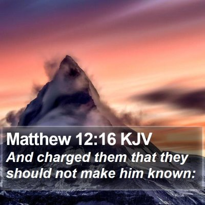 Matthew 12:16 KJV Bible Verse Image