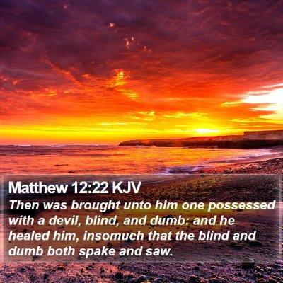 Matthew 12:22 KJV Bible Verse Image