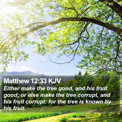 Matthew 12:33 KJV Bible Verse Image
