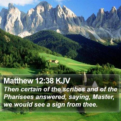 Matthew 12:38 KJV Bible Verse Image