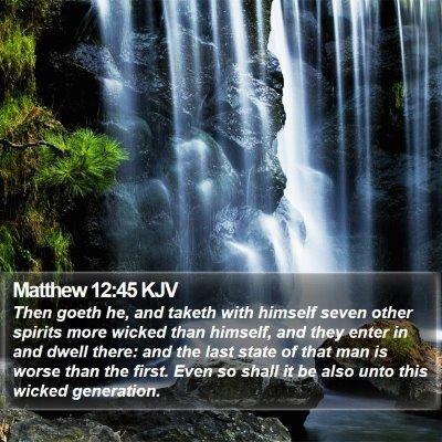 Matthew 12:45 KJV Bible Verse Image