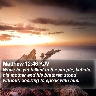 Matthew 12:46 KJV Bible Verse Image