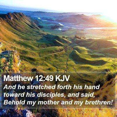 Matthew 12:49 KJV Bible Verse Image