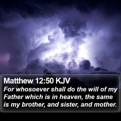Matthew 12:50 KJV Bible Verse Image