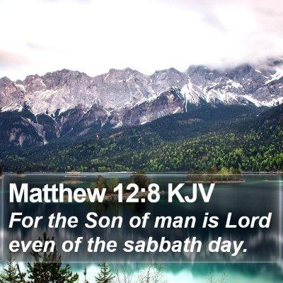 Matthew 12:8 KJV Bible Verse Image