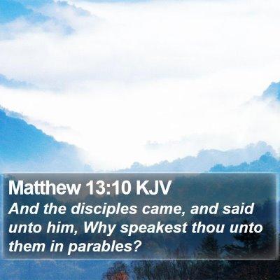 Matthew 13:10 KJV Bible Verse Image