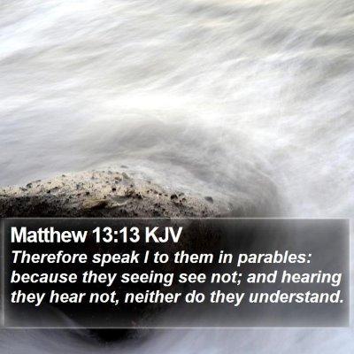 Matthew 13:13 KJV Bible Verse Image