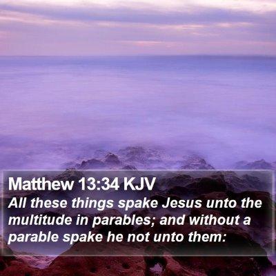 Matthew 13:34 KJV Bible Verse Image