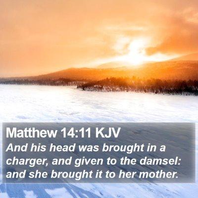 Matthew 14:11 KJV Bible Verse Image