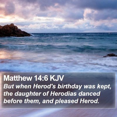 Matthew 14:6 KJV Bible Verse Image