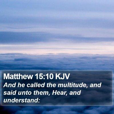 Matthew 15:10 KJV Bible Verse Image
