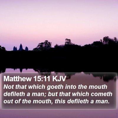 Matthew 15:11 KJV Bible Verse Image