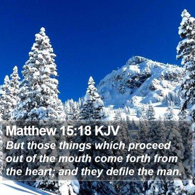 Matthew 15:18 KJV Bible Verse Image