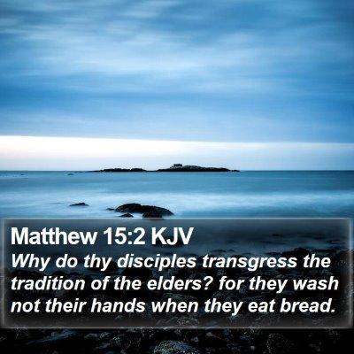 Matthew 15:2 KJV Bible Verse Image
