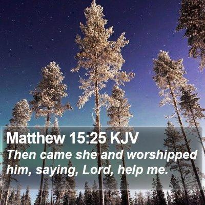 Matthew 15:25 KJV Bible Verse Image