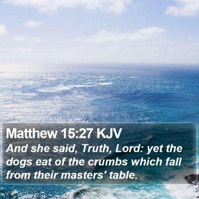 Matthew 15:27 KJV Bible Verse Image
