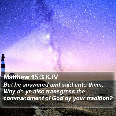 Matthew 15:3 KJV Bible Verse Image